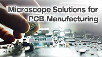 Microscope Solutions for PCB Manufacturing