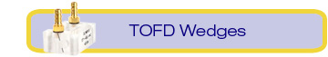 TOFD Wedges